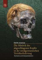 Die Motivik des abgeschlagenen Kopfes in der nordgermanischen...