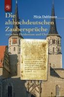 Die althochdeutschenen Zaubersprüche
