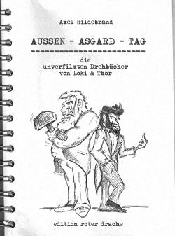 Aussen - Asgard - Tag  - SIGNIERT
