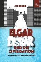 Elgar Eisbär und die Zivilisation