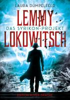 Lemmy Lokowitsch - Das Syrikon-Projekt