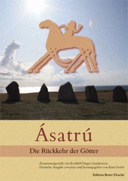Ásatrú: Die Rückkehr der Götter